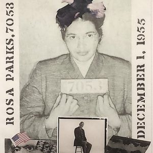 """Herb Snitzer, """"Rosa Parks, 7053"""" gelatin silver and mixed media"""